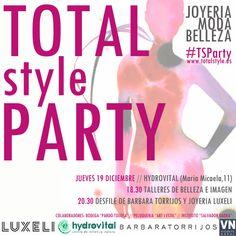 HOY es el gran día! moda, belleza, joyería y complementos en Total Style Party