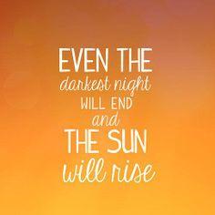 The Sun Will Rise Bilder Sonne Aufmunternde Worte Spruche Zitate Weisheiten Motivationszitate