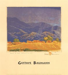 Rain in the Mountains, by Gustave Baumann (1881 - 1971), a member of the Taos Society of Artists.