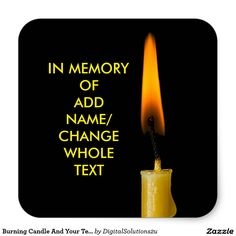 Burning Candle And Your Text Square Sticker