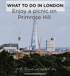 London's best viewing point - Take a picnic to Primrose Hill and watch the sunset.