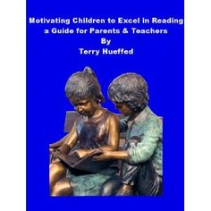 Motivating Children to Excel in Reading: A Guide for Parents & Teachers (Kindle Edition)  http://www.1-in-30.com/crt.php?p=B005G924FO  B005G924FO