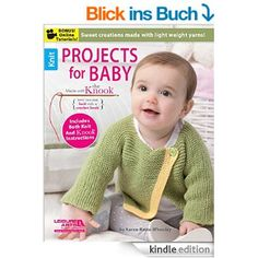 Precious baby items that can be made by using a Knook®, or knit by using traditional knitting needles. Light weight yarns yield ultra soft results when making your projects that include hats, a sweater, and cozy blankets!Crochet using the Knook® h Baby Knitting Patterns, Baby Patterns, Crochet Patterns, Knitting Books, Knitting Projects, Crochet Hooks, Knit Crochet, Knitted Fabric, Needlework Shops