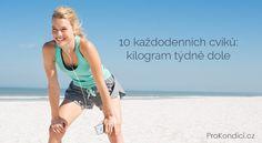 10 každodenních cviků: kilogram týdně dole | ProKondici.cz Asana, One Piece, Swimwear, Bathing Suits, Swimsuits, Swimsuit