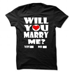 Cool WILL YOU MARRY ME? Shirts & Tees