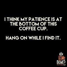 Please hold lol #coffee #maplebacon bonescoffee.com