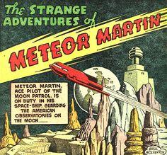 Splash page - Meteor Martin by Basil Wolverton from Amazing Man Comics Moon Patrol, Basil Wolverton, Strange Adventure, Classic Sci Fi, Splash Page, Pulp Art, Retro Art, Retro Futurism, Geek Culture