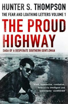 Hunter S Thompson Cover Letter The Proud Highway By First Edition