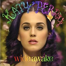 Wide Awake (Katy Perry song) - Wikipedia, the free encyclopedia