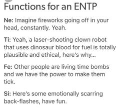 Fireworks constantly! Make it stop. Functions for an entp