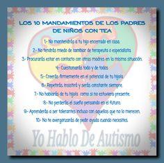 YO HABLO DE AUTISMO: LOS 10 MANDAMIENTOS DE LOS PADRES DE NIÑOS CON TEA