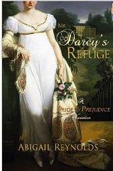 Mr. Darcy's Refuge: A Pride and Prejudice Variation by Abigail Reynolds