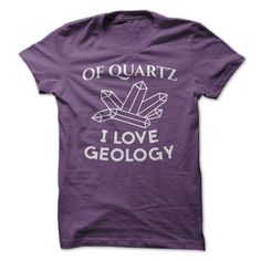Do You Love Geology? This shirt shows off your great Geology Humor!