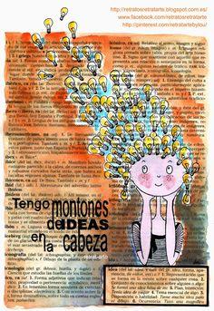 """""""Tengo montones de ideas en la cabeza"""" / """"I have lots of ideas in my head"""""""