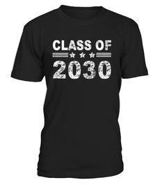 Class of 2030 Limited Edition T-Shirt  Funny class of 2030 T-shirt, Best class of 2030 T-shirt