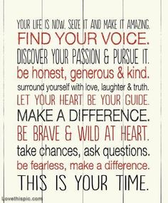 This is your time life quotes quotes quote life life lessons