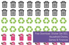 Free Download: Planner Sticker Set 001 Household Chores, Games & Finances - Do you have to do household chores? Do you forget what needs doing when? In that case these FREE stickers are for you! From Recycling Laundry to Accounts and Pay Day there's a sticker for everyone!