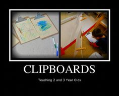 Teaching 2 and 3 Year Olds: Using Clipboards to Promote Literacy in the Classroom