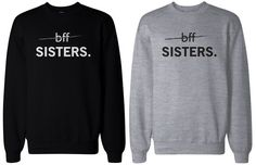 BFF Matching sweatshirts, designed and printed in USA. If you are looking for a high quality matching sweatshirts, this is it! Made in USA, our couples matching sweatshirts are individually printed using a digital printer and quality is assured. Bff Shirts, Best Friend Sweatshirts, Friends Sweatshirt, Best Friend Shirts, Best Friend Outfits, Best Friends, Best Friend Clothes, Matching Outfits Best Friend, Matching Gifts