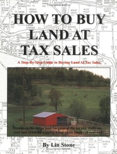 How To Buy Land At Tax Sales, by Pattie Edson