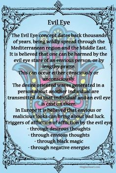 Evil Eye- this is a good definition when people don't know what I'm talking about