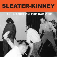 Sleater-Kinney - All Hands on The Bad One, Ivory