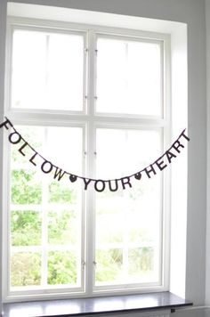 DIY Word Banner www. Make Your Own Banner, Cosy Bedroom, Banner Letters, Valentines Design, Window Dressings, Window View, Color Of Life, Interior Styling, Interior Design