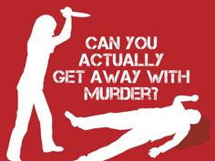 Can You Actually Get Away With Murder? Take this #quiz and find out.