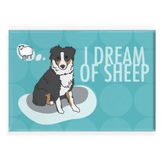 Pop Doggie I Dream of Sheep Tri Color Black Australian Shepherd Fridge Magnet