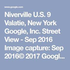 Niverville   U.S. 9 Valatie, New York  Google, Inc.  Street View - Sep 2016        Image capture: Sep 2016© 2017 GoogleUnited StatesTermsReport a problem