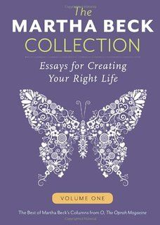 The Martha Beck Collection Martha Beck, guest on Atomic Moms parenting podcast. Good Read | Creating Your Right Life | Inspiring |