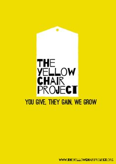 The Yellow Chair Project, #charity #graphicdesign #poster