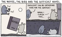 The mouse, the bird and the difficult novel by Tom Gauld