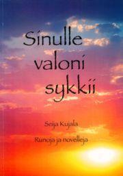 lataa / download SINULLE VALONI SYKKII epub mobi fb2 pdf – E-kirjasto
