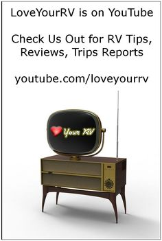 SUBSCRIBE - http://www.youtube.com/subscription_center?add_user=LoveYourRV Videos all about RVing - RV Product Reviews, How-Tos, Trips Reports and more... #RV #RVing #Videos