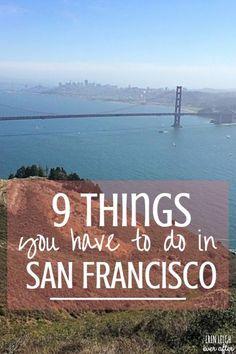 Travel San Francisco: 9 Things You Have See When You Explore California #GoldenGateBridge #TravelTips #Wanderlust #TravelBlog