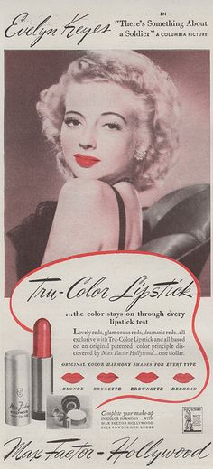 Max Factor, 1943, Evelyn Keyes. From GWTW star to glamorous Hollywood lipstick model