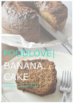 FOODLOVE | BANANA CAKE