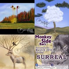 SURREAL was the word drawn by 'Monkey Side Bars' members for Sunday, March 9th