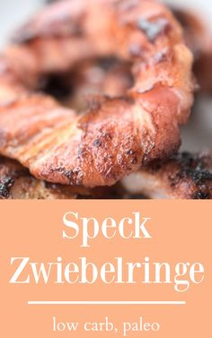 Zwiebelringe mit Speck | Knsuprige Zwiebelringe Low Carb Beilage, LC, LCHF, Zwiebeln, onion, snack, bacon, low carb kochen, low carb baking, braten , recipe, rezept
