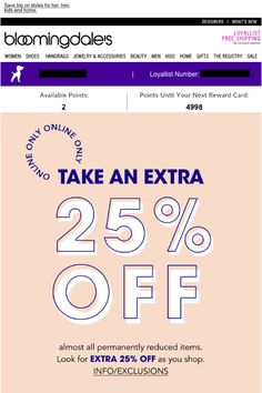 Bloomingdale's Sale on Sale SL: Take an extra 25% off PH: Save big on styles for her, him, kids and home