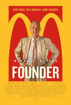 THE FOUNDER movie poster- The story of Ray Kroc and McDonald's