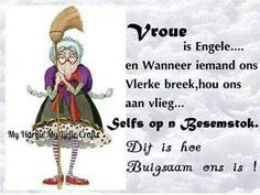 ... Best Quotes, Funny Quotes, Afrikaanse Quotes, Goeie Nag, Girl And Dog, Laugh Out Loud, Haha, Singing, Language