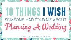 10 cosas acerca de la planeación de bodas que desearía que alguien me hubiera dicho