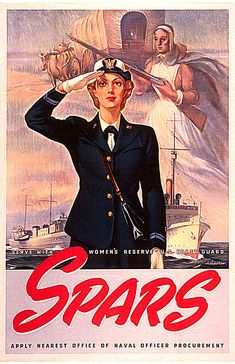 A WW2 SPARs recruiting poster. #WW2 #vintage   poster #1940s usa coast guard  boat woman