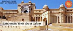 Read blog on Things to Know: 10 Interesting Facts About Jaipur  http://letsgoindiatours.blogspot.in/2016/07/things-to-know-10-interesting-facts.html