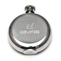 """Hair of the Dog"" 3 Ounce Flask"