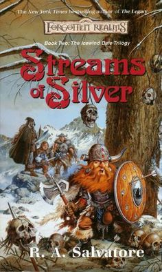 Streams of Silver (Forgotten Realms) by R.A. Salvatore