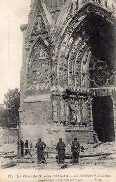 WWI 1914 - 15 - La Cathédrale De Reims Bombardée - Portail Gauche