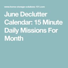 June Declutter Calendar: 15 Minute Daily Missions For Month